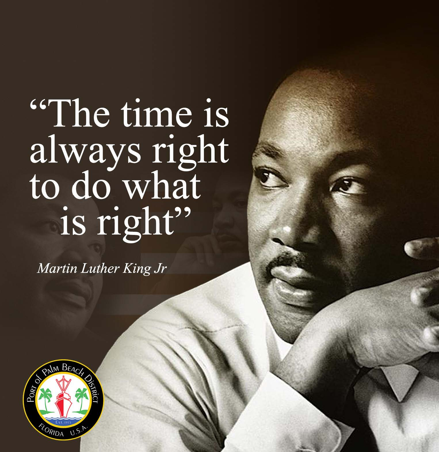 "Martin Luther King Jr. quote ""The time is always right to do what is right."""
